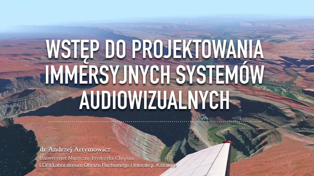Wstęp do projektowania immersyjnych systemow audiowizualnych.001.jpeg